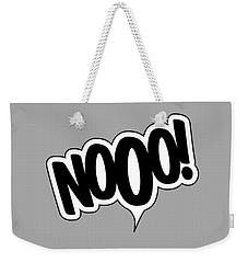 Nooo Weekender Tote Bag