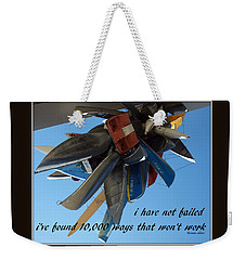 Weekender Tote Bag featuring the photograph Not Failed by Irma BACKELANT GALLERIES