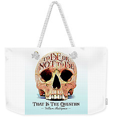 Not To Be Weekender Tote Bag by Gary Grayson