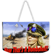 Now Thats A Bombshell Weekender Tote Bag by Don Olea