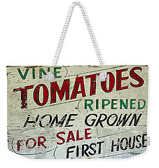 Old Tomato Sign - Vine Ripened Tomatoes Weekender Tote Bag