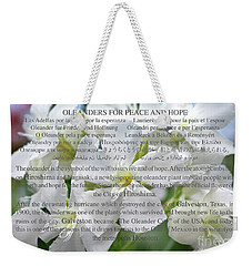 Oleanders For Peace And Hope Weekender Tote Bag by Wilhelm Hufnagl