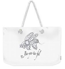 Weekender Tote Bag featuring the drawing Olena Art Tee Design Bee-yoo-tee-ful Drawing by OLena Art Brand