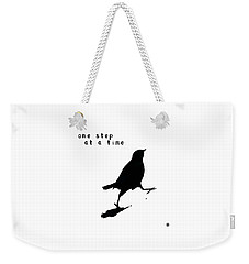 One Step At A Time Wee Bird Weekender Tote Bag