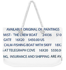 Original Oil Painting Availability List Weekender Tote Bag