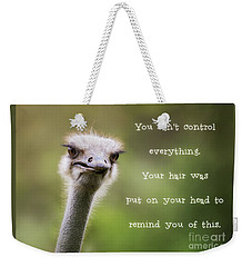 Ostrich Having A Bad Hair Day Weekender Tote Bag