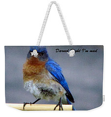 Our Own Mad Blue Bird Weekender Tote Bag by Betty Pieper
