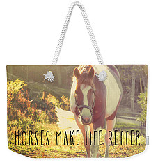 Paint Pony Quote Weekender Tote Bag