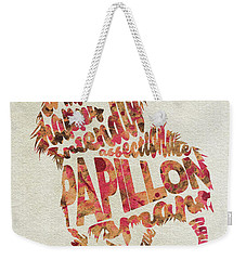 Weekender Tote Bag featuring the painting Papillon Dog Watercolor Painting / Typographic Art by Ayse and Deniz