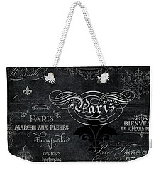 Weekender Tote Bag featuring the painting Paris Chalkboard Typography 1 by Audrey Jeanne Roberts