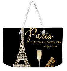 Paris Is Always A Good Idea - Audrey Hepburn Weekender Tote Bag