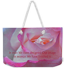 Perfected In Woman Weekender Tote Bag