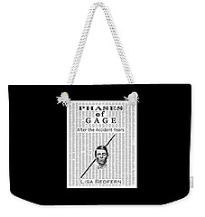 Phases Of Gage Book Poster  Weekender Tote Bag