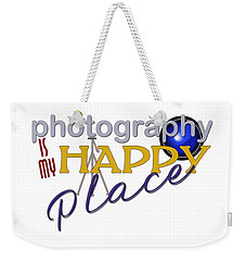 Photography Is My Happy Place Weekender Tote Bag