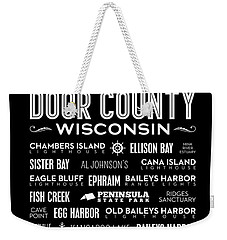 Places Of Door County On Black Weekender Tote Bag by Christopher Arndt