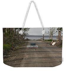 Please Slow Down Weekender Tote Bag