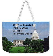 Weekender Tote Bag featuring the photograph Political Statement by Gary Wonning