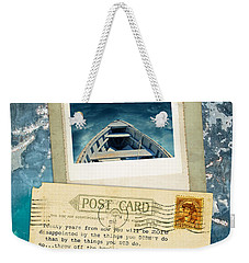 Poloroid Of Boat With Inspirational Quote Weekender Tote Bag by Jill Battaglia