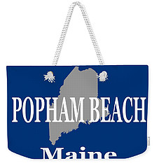 Weekender Tote Bag featuring the photograph Popham Beach Maine State City And Town Pride  by Keith Webber Jr