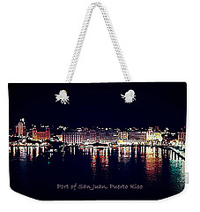 Weekender Tote Bag featuring the photograph Port Of San Juan Night Lights by DigiArt Diaries by Vicky B Fuller