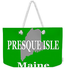 Weekender Tote Bag featuring the photograph Presque Isle Maine State City And Town Pride  by Keith Webber Jr