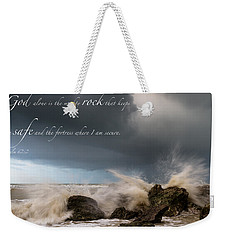 Psalm 62 2 Weekender Tote Bag