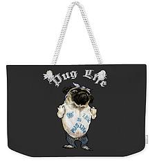 Pug Life Weekender Tote Bag