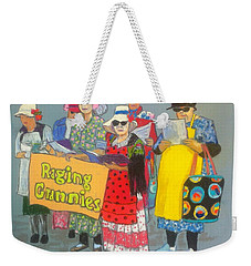 Raging Grannies  Weekender Tote Bag