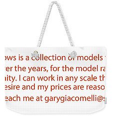 Rail Models By Gary Giacomelli Weekender Tote Bag by Gary Giacomelli
