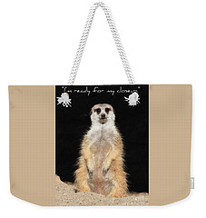 Ready For My Closeup Card Weekender Tote Bag