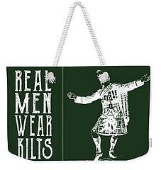 Weekender Tote Bag featuring the digital art Real Men Wear Kilts by Heather Applegate