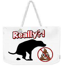 Really No Poop Weekender Tote Bag