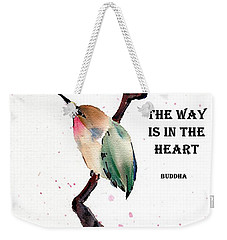 Retreat With Buddha Quote Weekender Tote Bag by Bill Searle