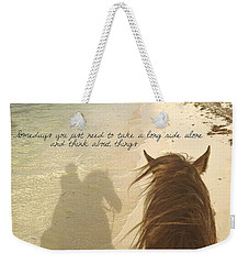 Riding The Shore Quote Weekender Tote Bag