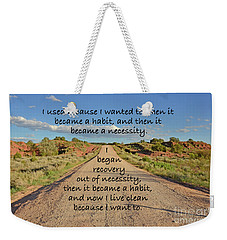 Road To Recovery Weekender Tote Bag