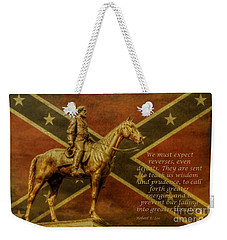 Robert E Lee Inspirational Quote Weekender Tote Bag
