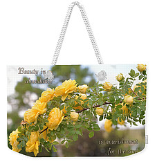 Rose Bower With Message Weekender Tote Bag by Kae Cheatham