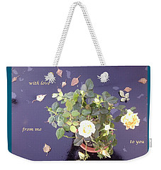 Rose On Glass Table With Loving Wishes Weekender Tote Bag