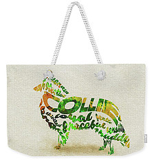 Weekender Tote Bag featuring the painting Rough Collie Watercolor Painting / Typographic Art by Ayse and Deniz