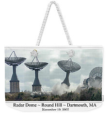 Round Hill Radar Demolition Weekender Tote Bag