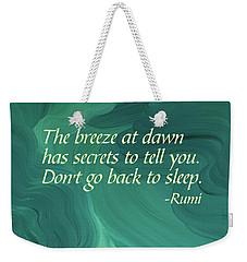 Rumi's Breeze At Dawn Weekender Tote Bag