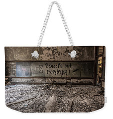School's Out Forever Weekender Tote Bag
