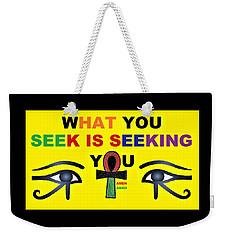 Seeking Weekender Tote Bag