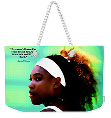 Serena Williams Motivational Quote 1a Weekender Tote Bag by Brian Reaves