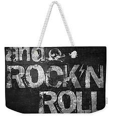 Sex Drugs And Rock N Roll Weekender Tote Bag by Taylan Apukovska