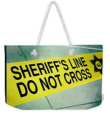 Sheriff's Line - Do Not Cross Weekender Tote Bag by Nina Prommer