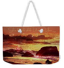 Weekender Tote Bag featuring the photograph Shine Like The Universe  by Cindy Greenstein