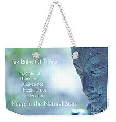 Six Rules Of Tilopa Weekender Tote Bag