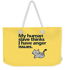 Slave To The Kitty Weekender Tote Bag