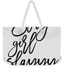Slay Weekender Tote Bag by Elizabeth Taylor